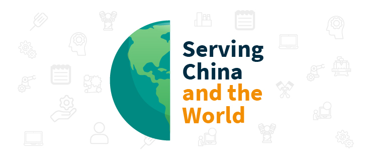 Serving China and the world